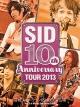 10th Anniversary TOUR 2013 ~宮城 スポーツランドSUGO SP広場~