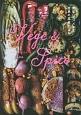 Vege&Spice 野菜、スパイスで世界の菜食ごはん