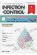 INFECTION CONTROL 23-9 2014.9 特集:まるごと見直す!ICTのための院内の「水」の管理と対策-水道水,医療用水,無菌水,排水,災害対策など- ICTのための病院感染(医療関連感染)対策の総合専