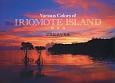 Various Colors of IRIOMOTE ISLAND-西表島- 早見紀章写真集