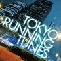 TOKYO RUNNING TUNES