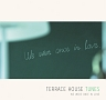 TERRACE HOUSE TUNES WE WERE ONCE IN LOVE(通常盤)