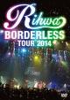 """""""BORDERLESS"""" TOUR 2014"""
