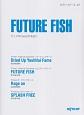 FUTURE FISH アニメ「Free!」OP&ED