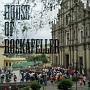 HOUSE OF ROCKAFELLER
