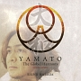 YAMATO The Global Harmony ENGLISH VERSION(DVD付)