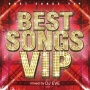 BEST SONGS VIP Mixed by DJ EVE