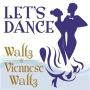 レッツダンス2<ワルツ/ヴェニーズ・ワルツ>