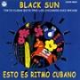 黒い太陽~キューバの郷愁