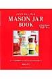 MASON JAR BOOK