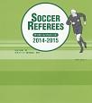 サッカーレフェリーズ 2014-2015