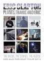 プレーンズ、トレインズ&エリック~ジャパン・ツアー2014(通常盤)