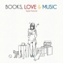 BOOKS,LOVE&MUSIC