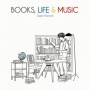 BOOKS,LIFE&MUSIC