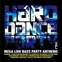 (TSUTAYA限定)HARD DANCE PARTY