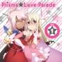 TVアニメ『Fate/kaleid liner プリズマ☆イリヤ2wei!』キャラクターソング Prisma☆Love Parade vol.1