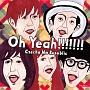 Oh Yeah!!!!!!!(DVD付)