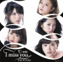 I miss you/THE FUTURE(C)(DVD付)
