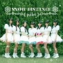 SNOW DISTANCE(A)(DVD付)