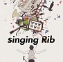singing Rib(通常盤)