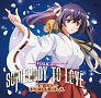 Somebody to love (ISUCAコラボ盤)(DVD付)