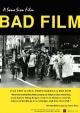 BAD FILM