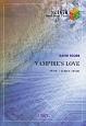 VAMPIRE S LOVE by VAMPS~映画『ドラキュラ ZERO』日本版イメージソング
