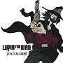 LUPIN THE IIIRD 次元大介の墓標 オリジナルサウンドトラック