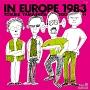 イン・ヨーロッパ 1983 - complete edition -