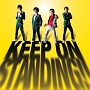 KEEP ON STANDING!!(通常盤)