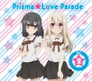TVアニメ「Fate/kaleid liner プリズマ☆イリヤ ツヴァイ!」キャラクターソング Prisma★Love Parade Vol.2