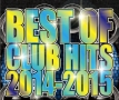 BEST OF CLUB HITS 2014-2015
