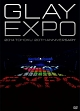 GLAY EXPO 2014 TOHOKU 20th Anniversary ~Standard Edition~