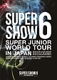 WORLD TOUR SUPER SHOW6 in JAPAN(2枚組)