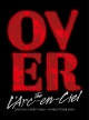 DOCUMENTARY FILMS ~WORLD TOUR 2012~ 「Over The L'Arc-en-Ciel」