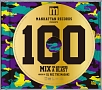 (TSUTAYA限定)MANHATTAN RECORDS PRESENTS 100 MIX -WE ARE HAVING A BLAST- MIXED BY DJ ROC THE MASAKI