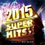 2015 NEXT SUPER HITS!!