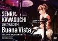 """LIVE Tour 2014 """"Buena Vista"""""""
