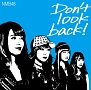 Don't look back!(C)(DVD付)