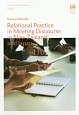Relational Practice in Meeting Discourse in New Zealand and Japan