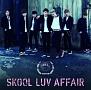 Skool Luv Affair(DVD付)