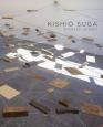KISHIO SUGA:SITUATED LATENCY 置かれた潜在性
