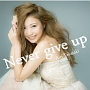Never give up(DVD付)