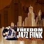 D.L Presents FREEDOM JAZZ FUNK MELLOW STORM