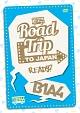 Road Trip to Japan-Ready?