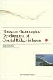 Holocene Geomorphic Development of Coastal Ridges in Japan