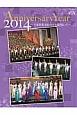 Anniversary Year 2014~宝塚歌劇100周年を振り返って~