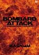 BOMBARD ATTACK 44MAGNUM ON TOUR 2014