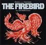ストラヴィンスキー:火の鳥(1910年全曲版) ナイチンゲールの歌