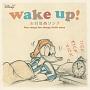 ミニ ディズニー ウエイクアップ/お目覚めソング